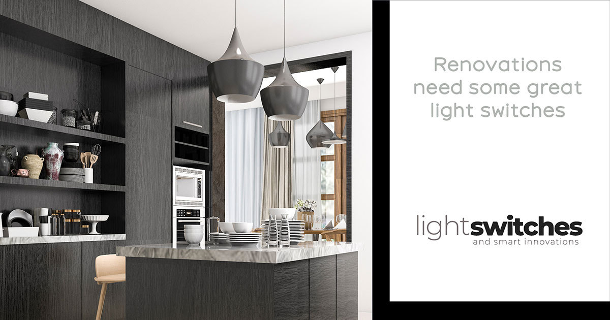Why you should use LIGHT SWITCHES products for your next renovation job.