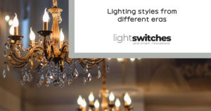 Different period lighting styles from different eras.