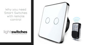 Light Switches brings you Smart Touch Switches with Remote controllability.