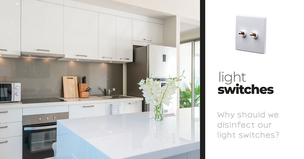 Light Switches clues you in on just why disinfecting your switches is important